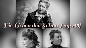 Folge 9: Die Lieben der Selma Lagerlöf